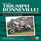 Save the Triumph Bonneville, John Rosamond, 1845842650