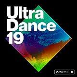 Ultra Dance 19 [Explicit]