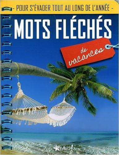 En ligne Mots fléchés de vacances pdf ebook