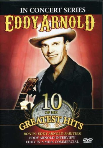(Eddy Arnold: In Concert Series - 10 of His Greatest)