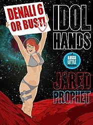 Idol Hands (Rosco Little Adventures Book 2) (English Edition)