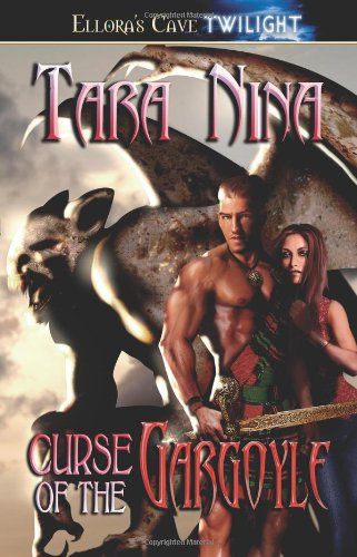 Curse of the Gargoyle by Ellora's Cave