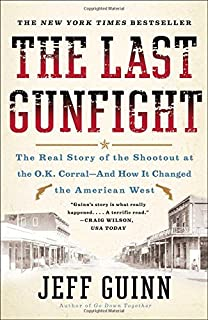 Dodge city wyatt earp bat masterson and the wickedest town in the the last gunfight the real story of the shootout at the ok corral and fandeluxe Image collections