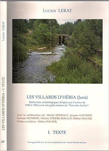 Livres gratuits Les Villards d'Heria (Jura). Recherches Archeologiques Sur le Site Ga Llo-Romain des Villards d'Heri epub, pdf