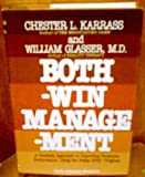 Both Win Management, Chester L. Karrass and William Glasser, 0690018096