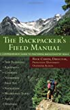The Backpacker's Field Manual, Rick Curtis, 0517887835