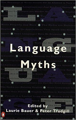 Language Myths 0th Edition