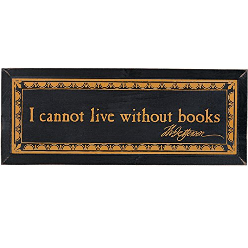 Monticello I Cannot Live Without Books Wood Wall Plaque For Sale