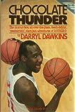 Chocolate Thunder, Darryl Dawkins and George Wirt, 0809248867