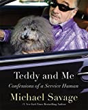 Teddy and Me: Confessions of a Service Human