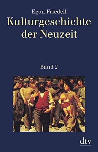 Kulturgeschichte der Neuzeit, Band 2