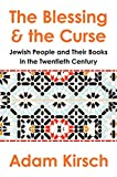 The Blessing and the Curse: The Jewish People and