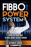 Day Trading: The fibo power day trading system for forex , stock , commodity  learn the right way to  make money from day trading. (The 3w system)