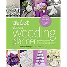 The Knot Ultimate Wedding Planner: Worksheets, Checklists, Etiquette, Timelines, and Answers to Frequently Asked Questions