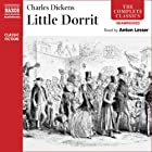 Little Dorrit Audiobook by Charles Dickens Narrated by Anton Lesser