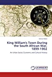King William's Town During the South African War, 1899-1902, Denver Webb, 3844382895