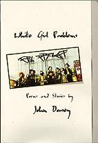 White Girl Problems by John Dorsey