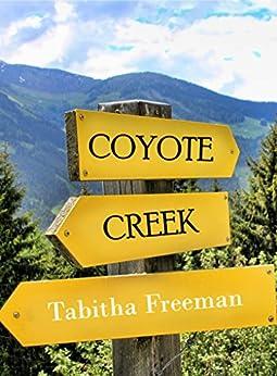 Coyote Creek by [Freeman, Tabitha]
