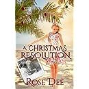 A Christmas Resolution: A Resolution Novella.