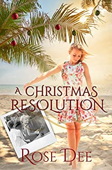 A Christmas Resolution: A Resolution Novella. by [Dee, Rose]