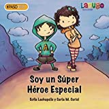 img - for Soy Un S per H roe Especial (Spanish Edition) book / textbook / text book