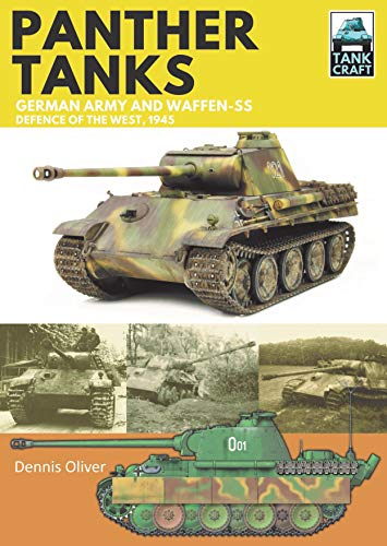 Panther: Germany Army and Waffen-SS: Defence of the West (Tank Craft) por Dennis Oliver