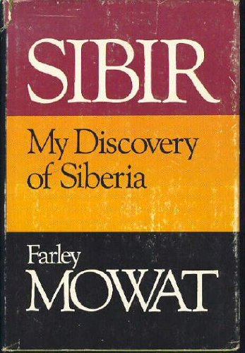 Sibir;: My discovery of Siberia