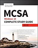 Mcsa: Windows 10 Complete Study Guide: Exams 70-698 and Exam 70-697