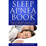 Discover the Secrets of How To Be Sleep Apnea Free Today!Get this Amazon e-Book for just $0.99. Read on your PC, Mac, smart phone, tablet or Kindle device.Learn how to sleep well again without the snoring, tiredness and frustration caused by Sleep Ap...