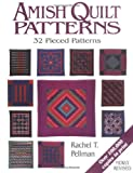 Amish Quilt Patterns, Rachel Thomas Pellman and Rachel T. Pellman, 1561481904