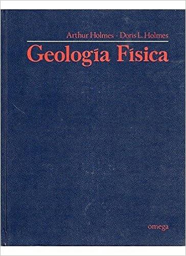 Libros gratis para descargar. GEOLOGIA FISICA (GEOGRAFÍA Y GEOLOGÍA-GEOLOGÍA.TEXTOS GENERALES) 8428205868 in Spanish