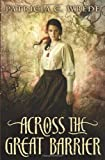 Across the Great Barrier, Patricia C. Wrede, 0545033462