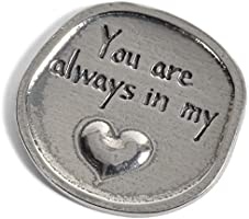 Crosby /& Taylor You are Always in My Heart Pewter Sentiment Coin