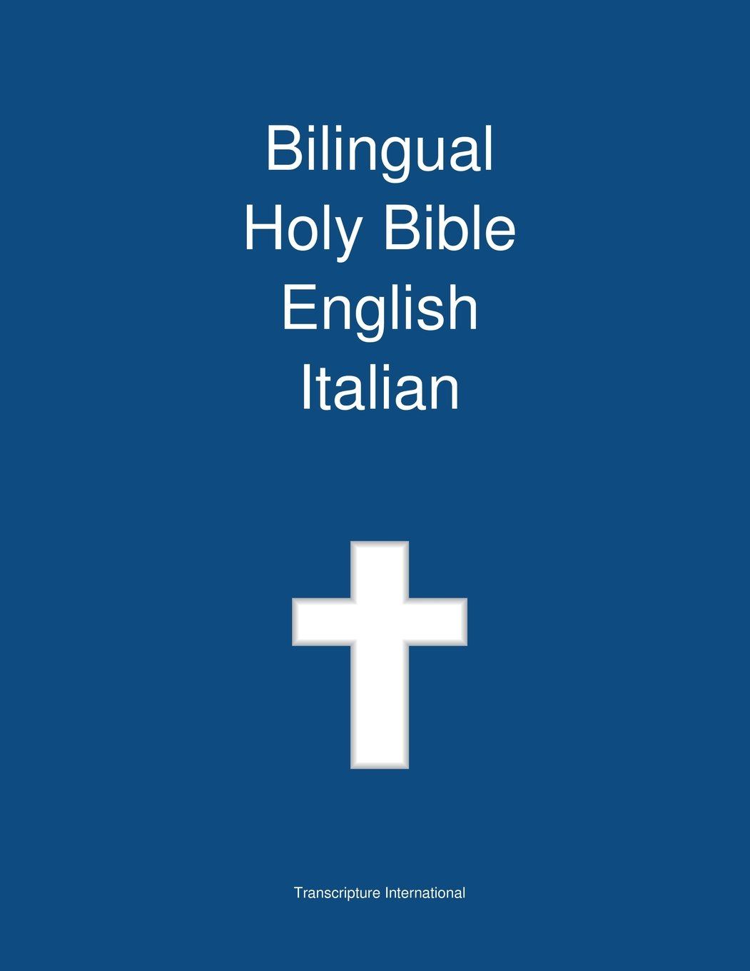 Bilingual Holy Bible, English - Italian
