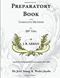 Preparatory Book to the Complete Method for Bb Tuba