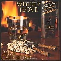 ILOVE WHISKY CALENDAR: 2021 Wall & Office Calendar, 12 Month Calendar