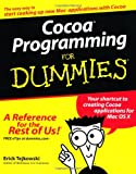 Cocoa Programming for Dummies, Erick Tejkowski, 0764526138