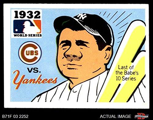 (1971 Fleer World Series # 30 1932 Yankees/Cubs Babe Ruth Yankees/Cubs (Baseball Card) Dean's Cards 6 - EX/MT Yankees/Cubs)