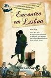 img - for Encontro em Lisboa (Portuguese Edition) book / textbook / text book