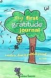 My First Gratitude Journal, Vivian Tenorio, 061557842X