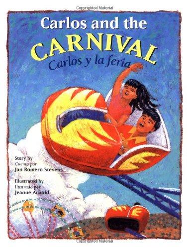 Read Online Carlos and the Carnival/Carlos y la feria (Bilingual) (Carlos Series) (English, Multilingual and Spanish Edition) pdf epub