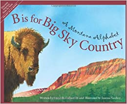 Descargar Torrent En Español B Is For Big Sky Country: A Montana Alphabet Gratis PDF