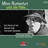 Der Fuchs ist tot, Nasses Grab, Tod eines Tyrannen: Mimi Rutherfurt und die Fälle... 19-21