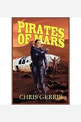 [ Pirates of Mars - Greenlight [ PIRATES OF MARS - GREENLIGHT BY Gerrib, Chris ( Author ) Mar-01-2012[ PIRATES OF MARS - GREENLIGHT [ PIRATES OF MARS - GREENLIGHT BY GERRIB, CHRIS ( AUTHOR ) MAR-01-2012 ] By Gerrib, Chris ( Author )Mar-01-2012 Paperback Paperback