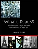 What Is Design?, Anne J. Banks, 141345657X