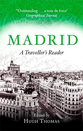 Madrid; A Traveller's Reader