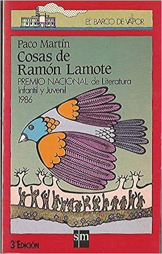 Cosas de Ramon Lamote (El Barco de Vapor, 39): Paco Martín: 9788434820913: Amazon.com: Books