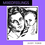 Mixed Feelings: An Extract from the Memoirs of Detective Inspector Peter Johns | Judy Ford