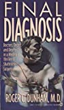 Final Diagnosis, Roger C. Dunham, 0451175220