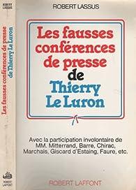 Les fausses conferences de presse de Thierry Le Luron par Robert Lassus